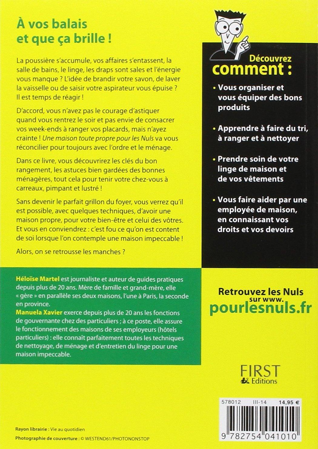 Amazon.fr - Une Maison toute propre pour les Nuls - Manuela XAVIER, Héloïse  MARTEL - Livres