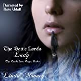 The Battle Lord's Lady: The Battle Lord Saga, Book 1