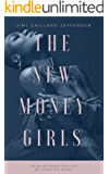 The New Money Girls