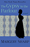 The Gypsy in the Parlour: A Novel