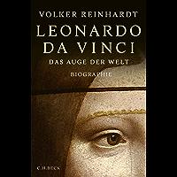 Leonardo da Vinci: Das Auge der Welt (German Edition)