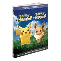 Pokémon: Let's Go, Pikachu/Eevee!: Guida Strategica e Pokédex ufficiali