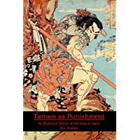 Tattoos as Punishment: An Illustrated History of Tattooing in Japan