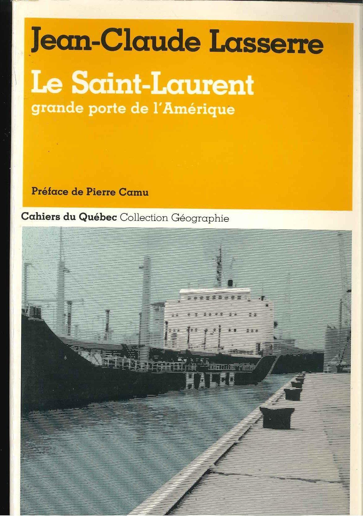 le-saint-laurent-grande-porte-de-l-ame-rique-cahiers-du-que-bec-french-edition