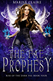 The Fae Prophesy: Rise of the Dark Fae, Book 4 (Veiled World)