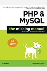PHP & MySQL: The Missing Manual Kindle Edition