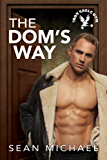 The Dom's Way (Iron Eagle Gym Book 5) (English Edition)