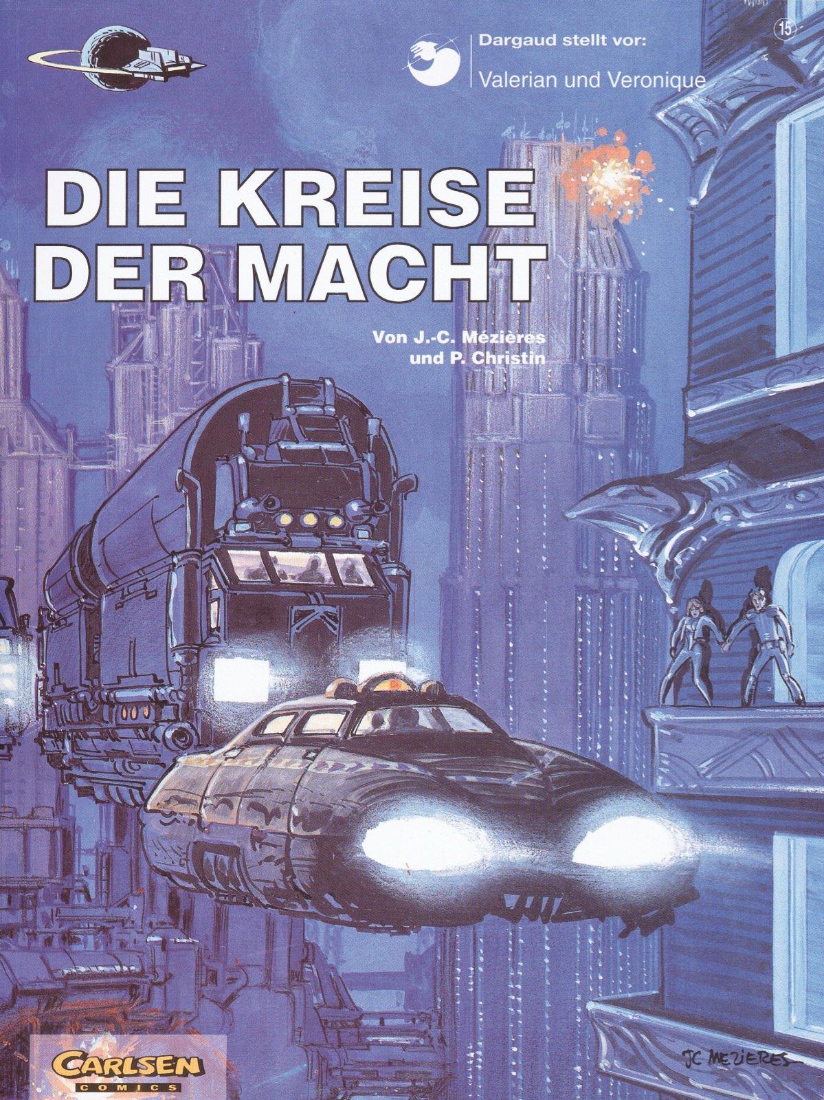 Valerian und Veronique, Bd.15, Die Kreise der Macht (Valerian & Veronique, Band 15)