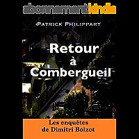 Retour à Combergueil (Les enquêtes de Dimitri Boizot t. 2)