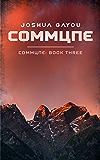 Commune: Book Three (Commune Series 3)