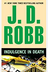 Indulgence in Death (In Death, Book 31) Kindle Edition