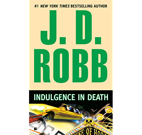 Indulgence In Death In Death Book 31 Kindle Edition By Robb J D Romance Kindle Ebooks Amazon Com