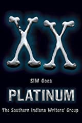 XX: SIW Goes Platinum (The Indian Creek Anthology Series Book 20) Kindle Edition