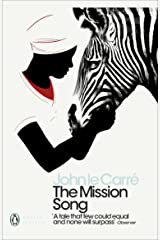 The Mission Song (Penguin Modern Classics) Kindle Edition