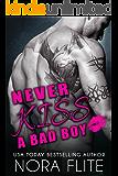 Never Kiss a Bad Boy