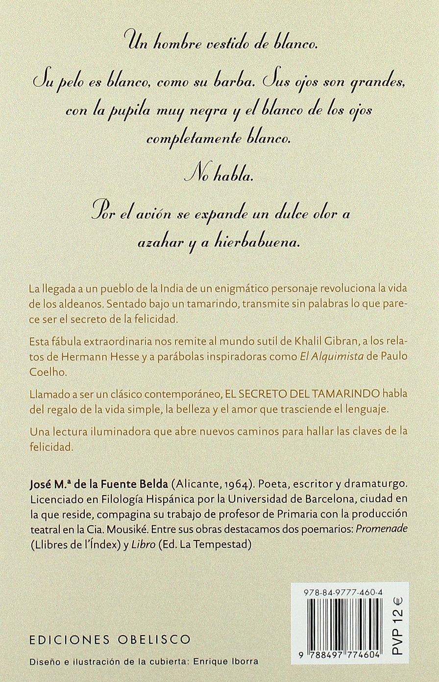 El secreto del tamarindo (NUEVA CONSCIENCIA): Amazon.es: JOSÉ MARÍA DE LA FUENTE BELDA: Libros
