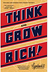 Think and Grow Rich: The Original, an Official Publication of The Napoleon Hill Foundation Kindle Edition