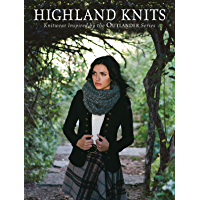 Highland Knits: Knitwear Inspired by the Outlander Series book cover