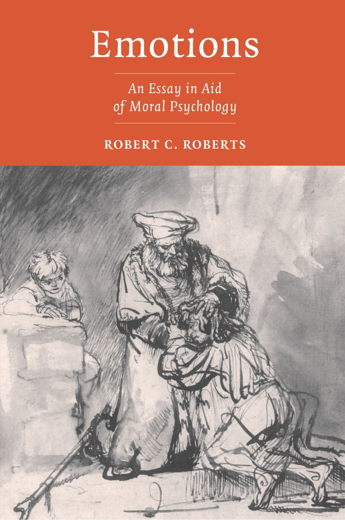 emotions an essay in aid of moral psychology robert c roberts emotions an essay in aid of moral psychology robert c roberts 9780521525848 com books