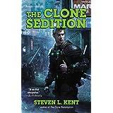 The Clone Sedition (A Clone Republic Novel)