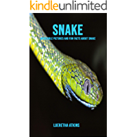 Snake: Incredible Pictures and Fun Facts about Snake