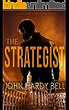The Strategist (Grisham/Sullivan Book 1)