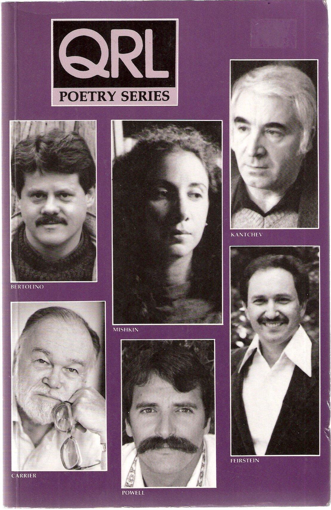 Contemporary Poetry Series VII (QRL Poetry Series [Quarterly Review of Literature], Vol. XXVI), Warren Carrier; James Bertolino; Nikolai Kantchev; Julia Mishkin; Frederick Feirstein; Joseph Powell
