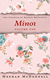 Minor: Volume One (The Journals of Meghan McDonnell Book 1)