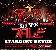 STARDUST REVUE 35th Anniversar