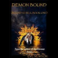 Demon Bound: Bound Series, Book One (English Edition)