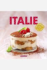 Italie (La cerise sur le gâteau) (French Edition) Kindle Edition