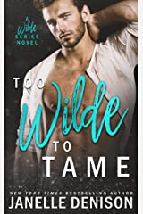 Too Wilde To Tame (A Wilde Series Novel) Kindle Edition
