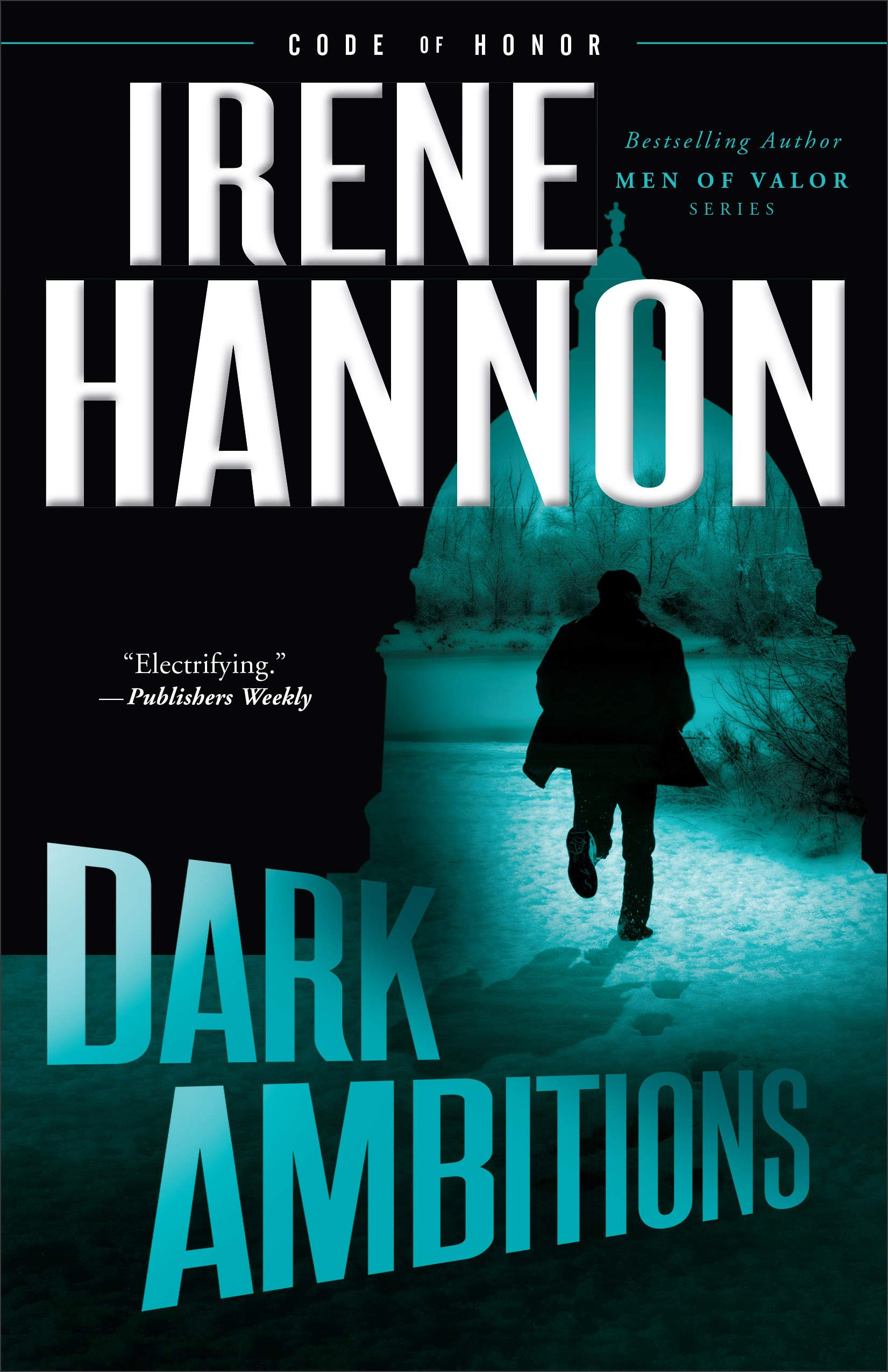 Dark Ambitions (Code of Honor) by Baker Pub Group/Baker Books