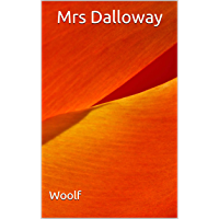 Mrs Dalloway: (Annotated) (English Edition)