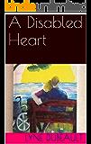 A Disabled Heart