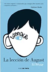 Wonder. La lección de August (Spanish Edition) Kindle Edition