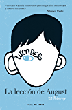 Wonder. La lección de August (Spanish Edition)