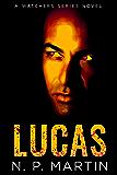 Lucas (A Watchers Novel)