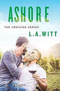 Ashore (Cruising Book 2)