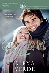 Belong with Me: a clean, sweet, faith-filled small-town romance, where life begins at forty (Chapel Cove Romances Book 7) Kindle Edition