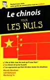 Le chinois - Guide de conversation pour les Nuls, 2ème édition