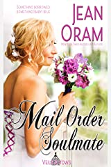 Mail Order Soulmate (Veils and Vows Book 6) Kindle Edition