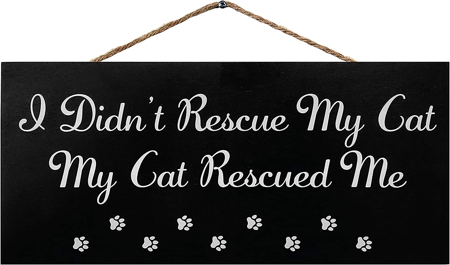 JennyGems I Didn't Rescue My Cat - My Cat Rescued Me | Hanging Funny Cat Signs | Home Decor Accent