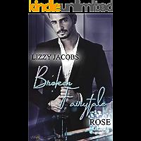 Broken Fairytale: Rose (Broken-Fairytale-Reihe 1) (German Edition)