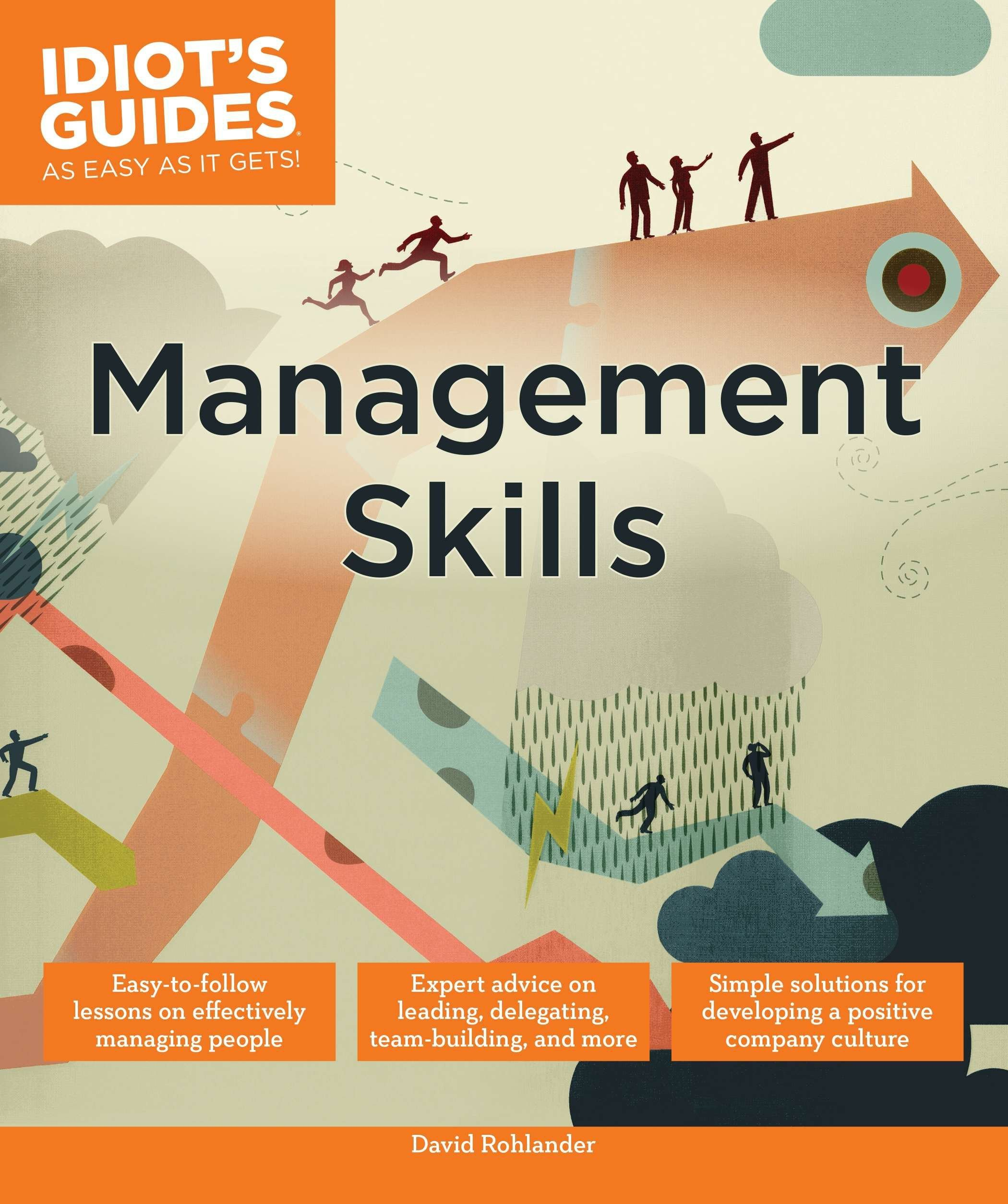 Management Skills (Idiot's Guides): David Rohlander: 9781615646241:  Amazon.com: Books