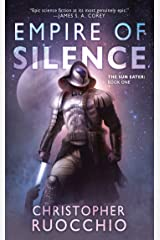 Empire of Silence (Sun Eater Book 1) Kindle Edition