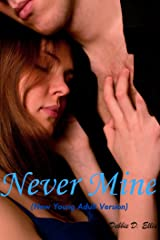 Never Mine (Young Adult Version) Kindle Edition