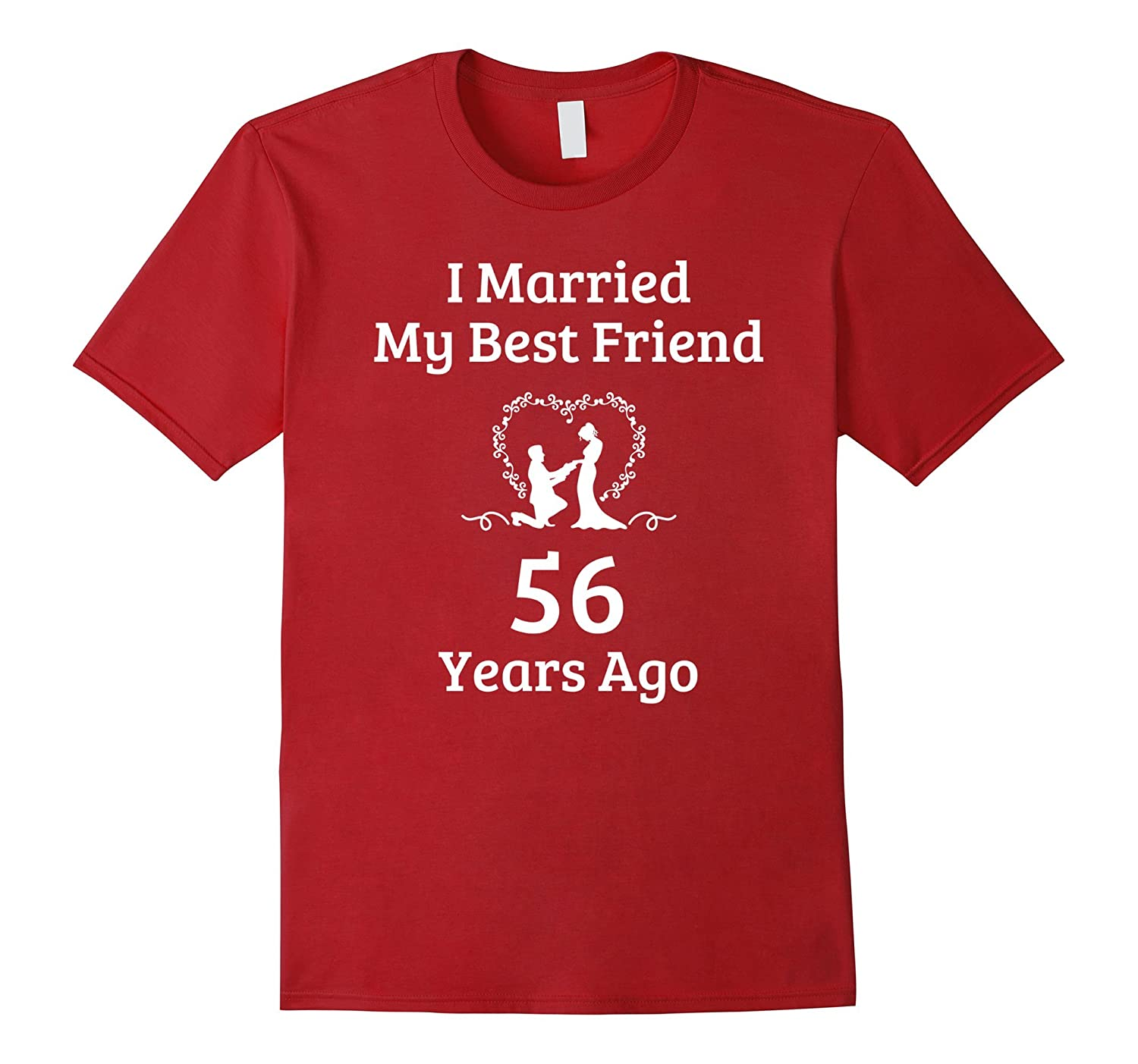 56 Year Anniversary Gift Married Best Friend T-Shirt-TH