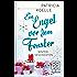 Ein Engel vor dem Fenster: Wintergeschichten