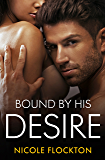Bound By His Desire (Bound Series)